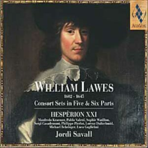 William Lawes : Consort Sets In Five & Six Parts