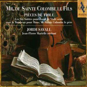 Sainte Colombe - Pièces de viole