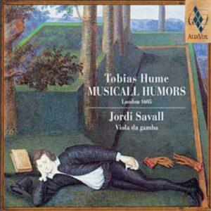 Hume : Musicall Humors. Savall