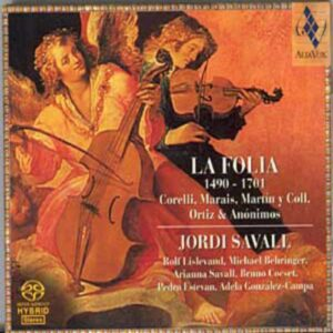 La Folia - Œuvres de Corelli, Marais, Ortiz...