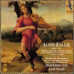 Altre Follie, 1500-1750