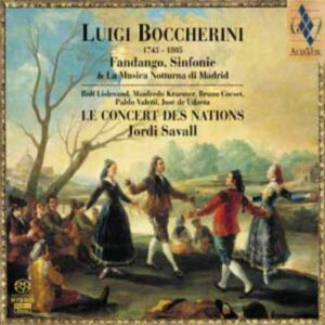 Boccherini : Fandango, Sinfonie & La Musica Notturna di Madrid