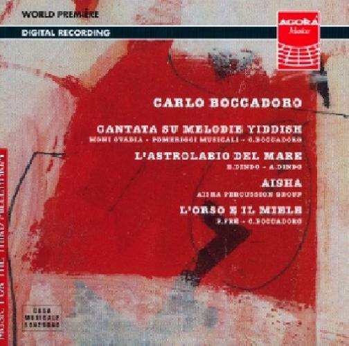 Boccadoro : Cantata on Yiddish Melodies, L'Astrolabio del Mare