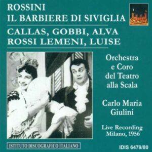 Rossini : Le Barvier de Séville. Callas, Giulini. (1956)