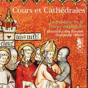 Machaut/ Anonymes : Cours Et Cathedrales, La Musique De La France Medievale