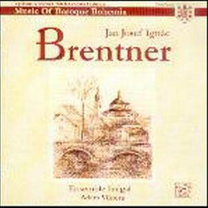 Brentner Jan Josef : Musique sacrée de la Bohème baroque