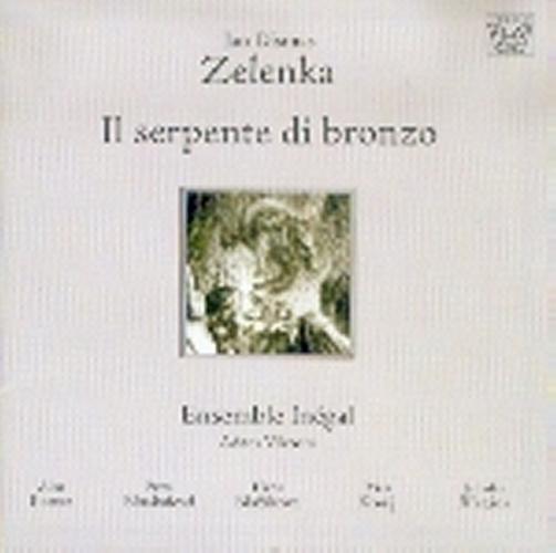 Zelenka : Il serpente di bronzo