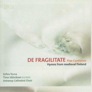 De Fragilitate. Piae cantiones. Väänänen