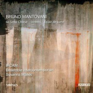 Mantovani : Le Sette Chiese. Intercontemporain.