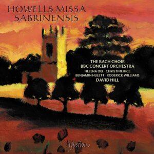 Howells: Missa Sabrinensis - David Hill
