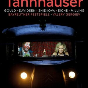 Wagner: Tannhauser (Live at Bayreuth Festival 2019) - Valery Gergiev
