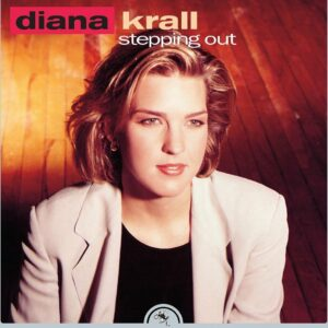 Stepping Out - Diana Krall