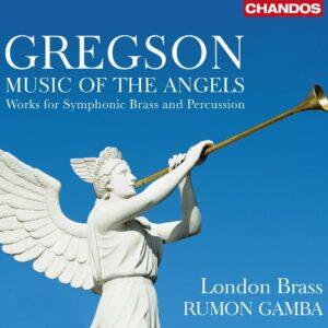 Edward Gregson: Music Of The Angels - Rumon Gamba