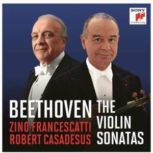 Beethoven: The Violin Sonatas - Zino Francescatti & Robert Casadesus