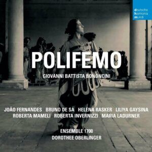 Giovanni Battista Bononcini: Polifemo - Roberta Invernizzi