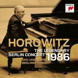 The Legendary Berlin Concert 1986 - Vladimir Horowitz