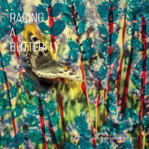 Racing A Butterfly (Vinyl) - Anne Mette Iversen Quartet +1