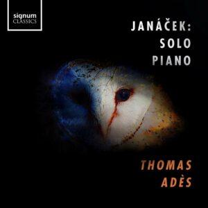 Janacek: Solo Piano - Thomas Ades