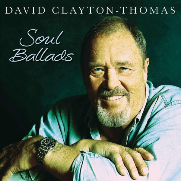 Soul Ballads - David Clayton-Thomas