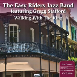 Walking With The King - Easy Riders Jazz Band