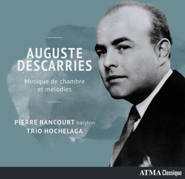 Descarries: Musique De Chambre Et Melodies - Pierre Rancourt