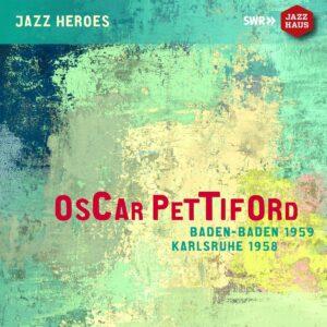 Oscar Pettiford: Oscar Pettiford : Baden-Baden 1959 - Karlsruhe 195 - Oscar Pettiford