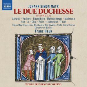 Johann Simon Mayr: La Due Duchesse - Franz Hauk