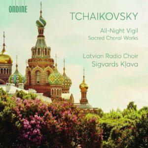Tchaikovsky: All-Night Vigil, Sacred Choral Works - Latvian Radio Choir