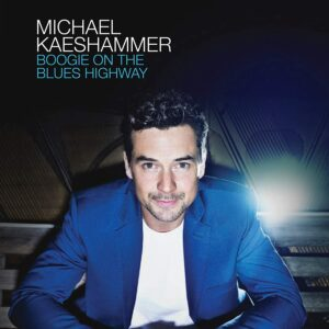 Boogie On The Blues Highway - Michael Kaeshammer