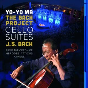 Bach: Cello Suites (Athens) - Yo-Yo Ma