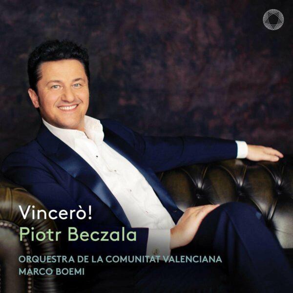 Vincero! - Piotr Beczala