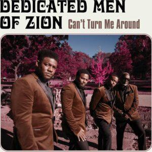 Can't Turn Me Around (Vinyl) - Dedicated Men Of Zion