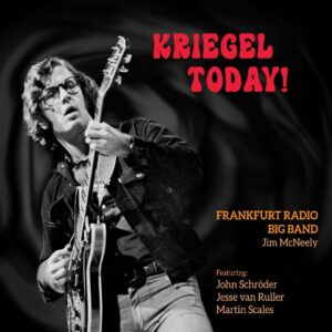Kriegel Today - Frankfurt Radio Big Band
