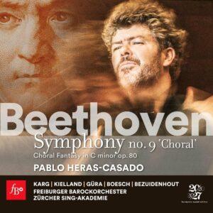 Beethoven: Symphony No. 9 & Choral Fantasy - Freiburger Barockorchester