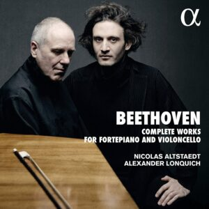 Beethoven: Complete Works For Fortepiano And Violoncello - Alexander Lonquich