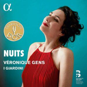 Hector Berlioz - Gabriel Faure - Guillaume Lekeu -: Nuits - Veronique Gens - I Giardini