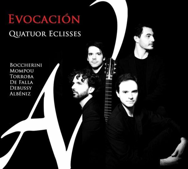 Evocacion - Quatuor Eclisses