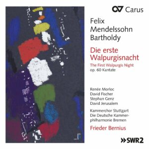 Felix Mendelssohn: The First Walpurgis Night - Frieder Bernius