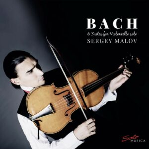 Johann Sebastian Bach: 6 Suites For Cello Solo - Sergey Malov