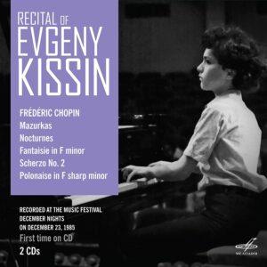 Frederic Chopin: Recital - Evgeny Kissin