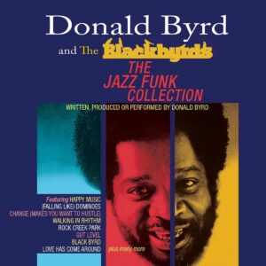 Jazz Funk Collection - Donald Byrd & The Blackbyrds