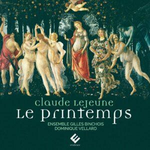 Claude Le Jeune: Le Printemps - Ensemble Gilles Binchois