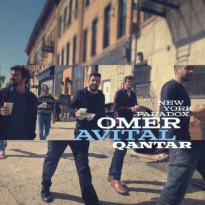 Qantar New York Paradox - Omer Avital