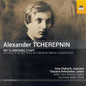 Alexander Tcherepnin: My Flowering Staff - Inna Dukach