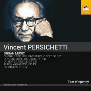 Vincent Persichetti: Organ Music - Tom Winpenny