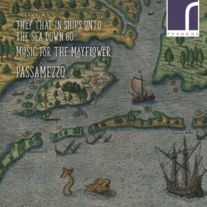 They That In Ships Unto The Sea Down Go, Music For The Mayflower - Passamezzo