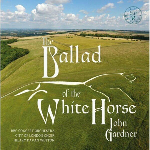 John Gardner: Ballad Of The White Horse - BBC Symphony Orchestra