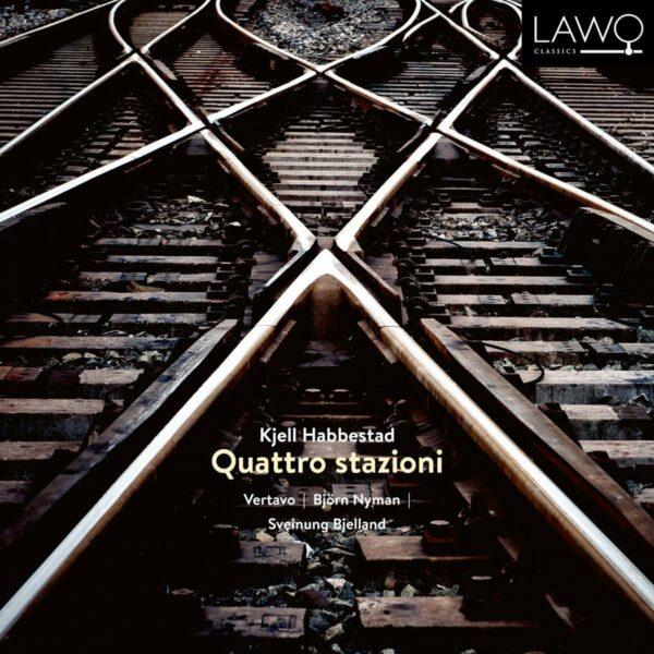 Habbestad: Quattro Stazioni - Vertavo String Quartet