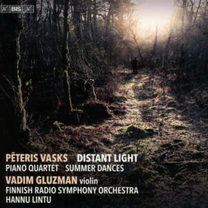 Peteris Vasks: Distant Light - Vadim Gluzman
