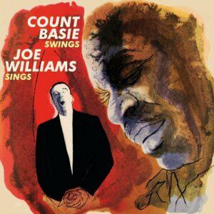 Count Basie Swings,  Joe Williams Sings - Count Basie & Joe Williams